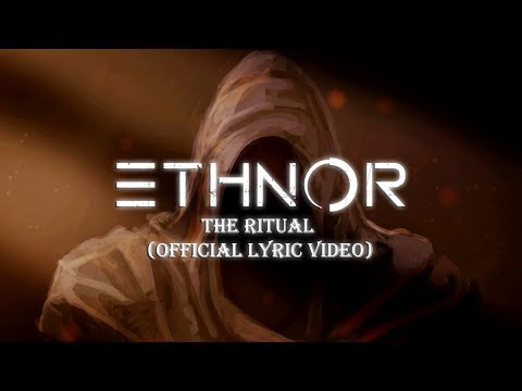 Ethnor - The Ritual (Official Lyric Video)