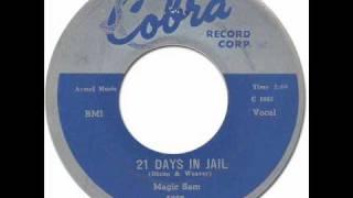 MAGIC SAM - 21 DAYS IN JAIL [Cobra 5029] 1958