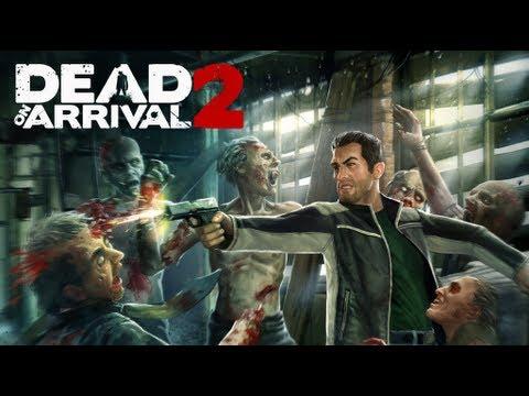 Dead on Arrival 2 - Teaser