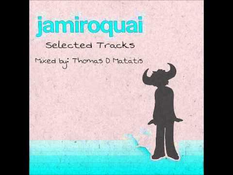 Jamiroquai   Selected Tracks   Mixed by Thomas D Matatis
