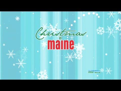 """Christmas In Maine""- Maine Public Broadcasting Network"