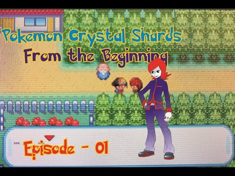 Pokemon Crystal Shards From The Beginning-Episode 1-TAKE THIS RIVAL BLUE