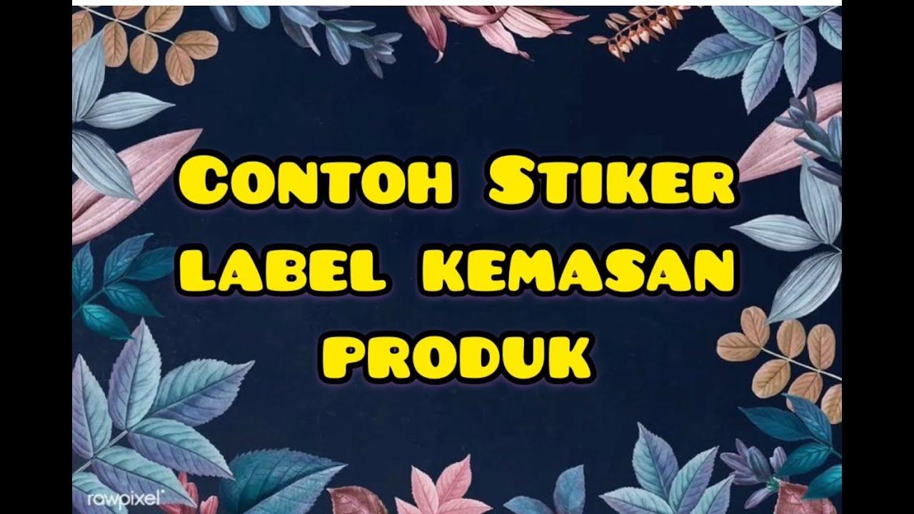 Contoh desain stiker label kemasan produk
