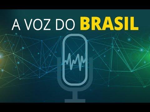 A Voz do Brasil - 09/04/2018