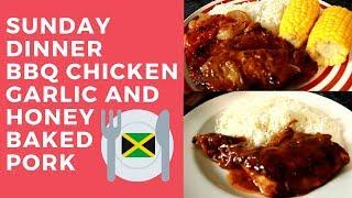 SUNDAY DINNER!! Garlic and Honey BAKED PORK | BBQ CHICKEN RECIPE Sunday Dinner