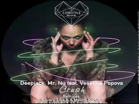 Deepjack, Mr. Nu Feat. Veselina Popova - Crush (Erdinc Erdogdu & Ali Arsan Mix)