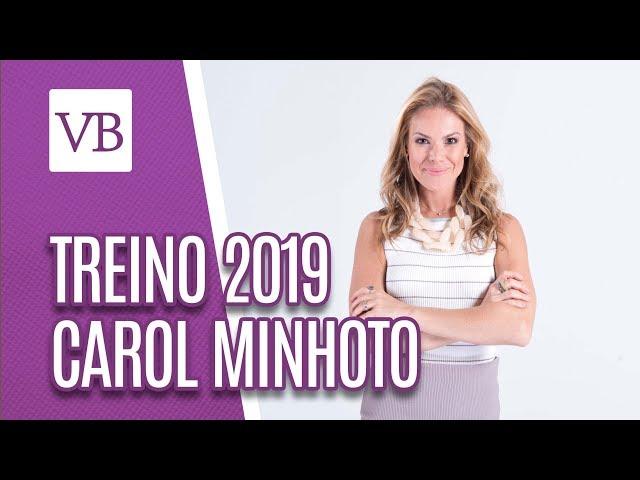 Treino da Famosa: Carol Minhoto 2019 - Você Bonita (04/03/19)