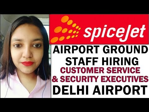 Spicejet Airlines Ground Staff Jobs Openings | Customer Service/Security Jobs | Boys and Girls Apply