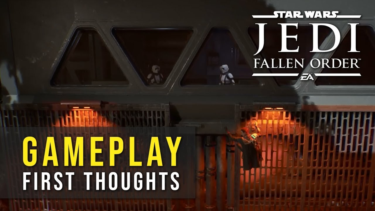 Gameplay First Thoughts - Star Wars Jedi: Fallen Order thumbnail