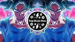 DRAGON BALL SUPER Ultra Instinct (Trap Remix)