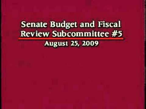 Senate Budget and Fiscal Review Subcommittee #5 8/25/2009