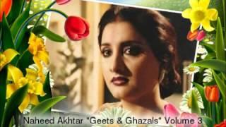 """Naheed Akhtar """"Geets & Ghazals"""" Vol 3"""