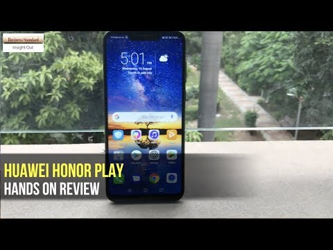 Huawei Honor Play: Hands on review, Video Gallery - Business
