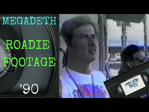 Megadeth Roadie Footage 1990