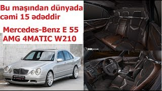 Vilner super salon tüninqi: Mercedes-Benz E 55 AMG 4MATIC W210