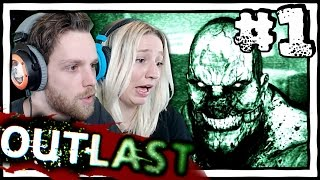 YuB & MeG Play OUTLAST [1] Horror Gameplay with my Girlfriend