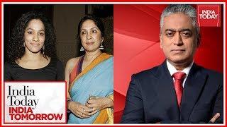 Rajdeep In Conversation With Neena Gupta & Daughter Masaba Gupta | India Today India Tomorrow