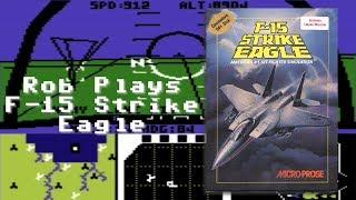 """Rob Plays """"F-15 Strike Eagle"""" (C64)"""