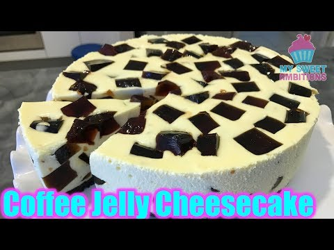 Coffee Jelly Cheesecake - Mysweetambitions