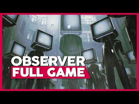 Observer | Full Playthrough (PS4 | 1080p | No Commentary)