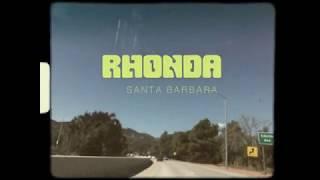 RHONDA | Santa Barbara (Official Video)