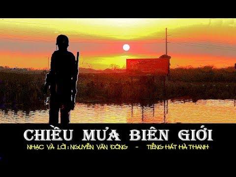 HÀ THANH - Chiều mưa biên giới - NGUYỄN VĂN ĐÔNG