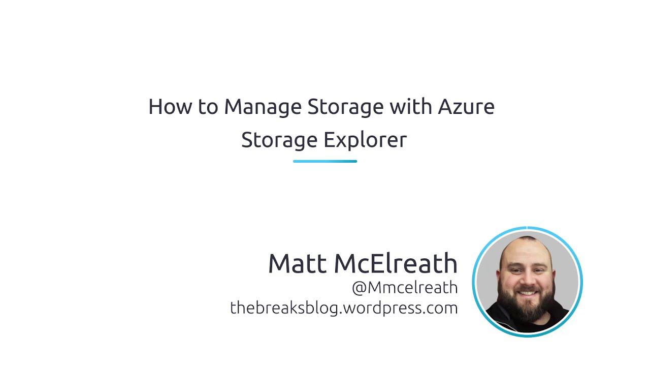How To Manage Storage With Azure Storage Explorer