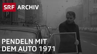 Pendeln mit dem Auto | Traditionelles Familienleben 1971 | SRF Archiv