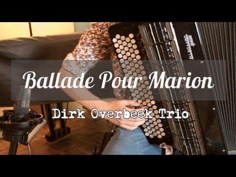 Dirk Overbeek Trio + Strings - Ballade Pour Marion (Richard Galliano, arr. Dirk Overbeek)