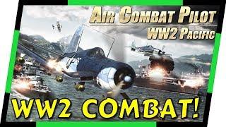 Air Combat Pilot: WW2 Pacific  - FUN FLYING GAME    MGQ Ep. 102