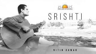 Sristhi | Nitin Dawar