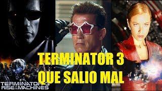Terminator 3 Que Salio Mal y Curiosidades
