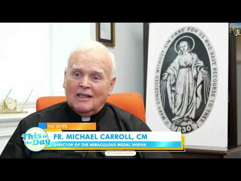 The Miraculous Medal Shrine | This is the Day