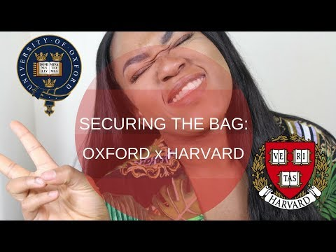 SECURING THE BAG: OXFORD UNIVERSITY TO HARVARD