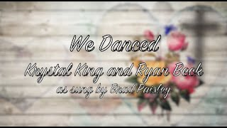 """We Danced"" A Brad Paisley Cover"