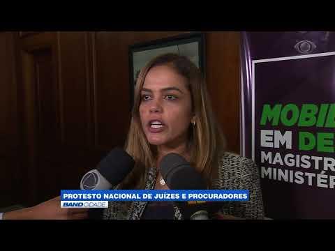 """Band Cidade - """"Protesto Nacional de juízes e procuradores"""""""