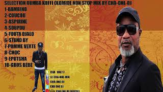 KOFFI OLOMIDE MIX NON STOP  @CHA-ONE-DJ