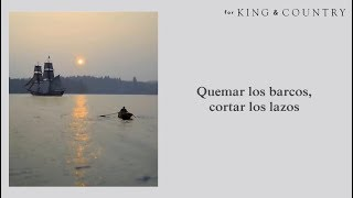 Download For King & Country - Burn The Ships (Subtitulada en Español) Mp3 and Videos