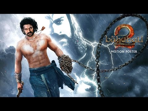 Baahubali 2  – The Conclusion First Look Motion Poster
