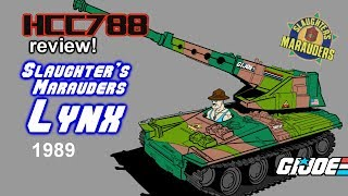 HCC788 - 1989 Slaughter's Marauders LYNX - Vintage G.I. Joe toy review!