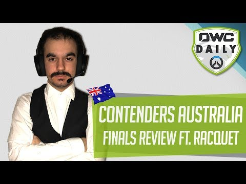 Contenders Australia Grand Final Review - Interview with Racquet - Overwatch Contenders Daily