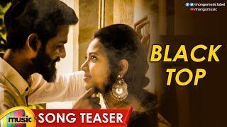 Black Top Song Teaser | Romi Casper | Sravya Reddy | 2019 Latest Telugu Songs | Mango Music