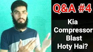Compressor blast,gas restore ac,Ramadan mubarak | Q&A #4 | Fully4world
