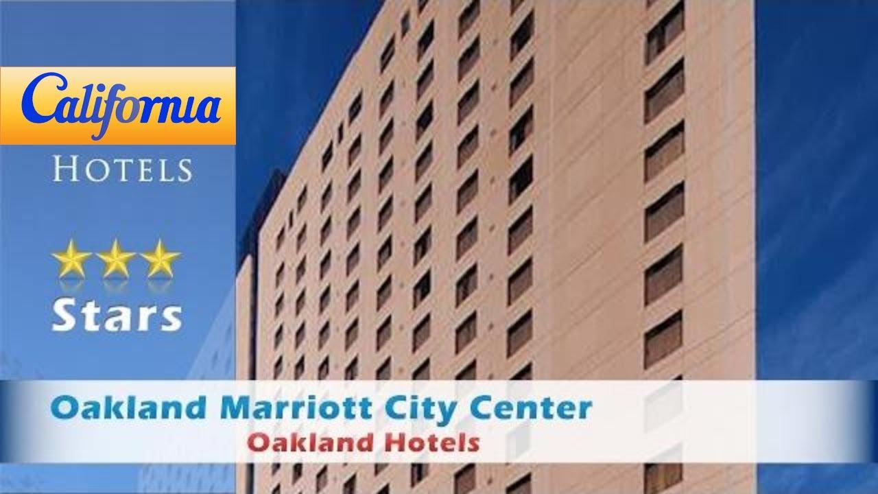Oakland Marriott City Center Hotels California