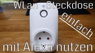 WiFi Steckdose in ALEXA einbinden - so geht es schnell und einfach