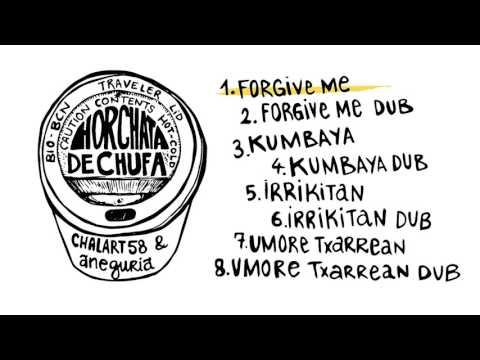 Forgive me -aneguria- HORCHATA DE CHUFA