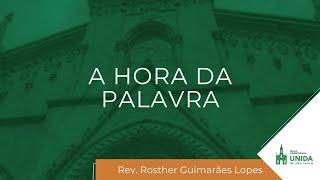 A HORA DA PALAVRA - 14/05/2021