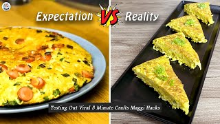 Testing Out Viral Food Hacks By 5 MINUTE CRAFTS   Testing Out 5 Minute Crafts Viral Maggi Hacks   HP