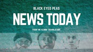 Black Eyed Peas - NEWS TODAY | (LYRICS) #COVID19