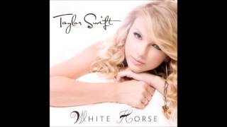 Repeat youtube video Taylor Swift - White Horse (Audio)